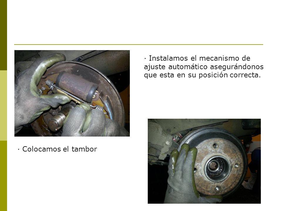 · Instalamos el mecanismo de ajuste automático asegurándonos que esta en su posición correcta.