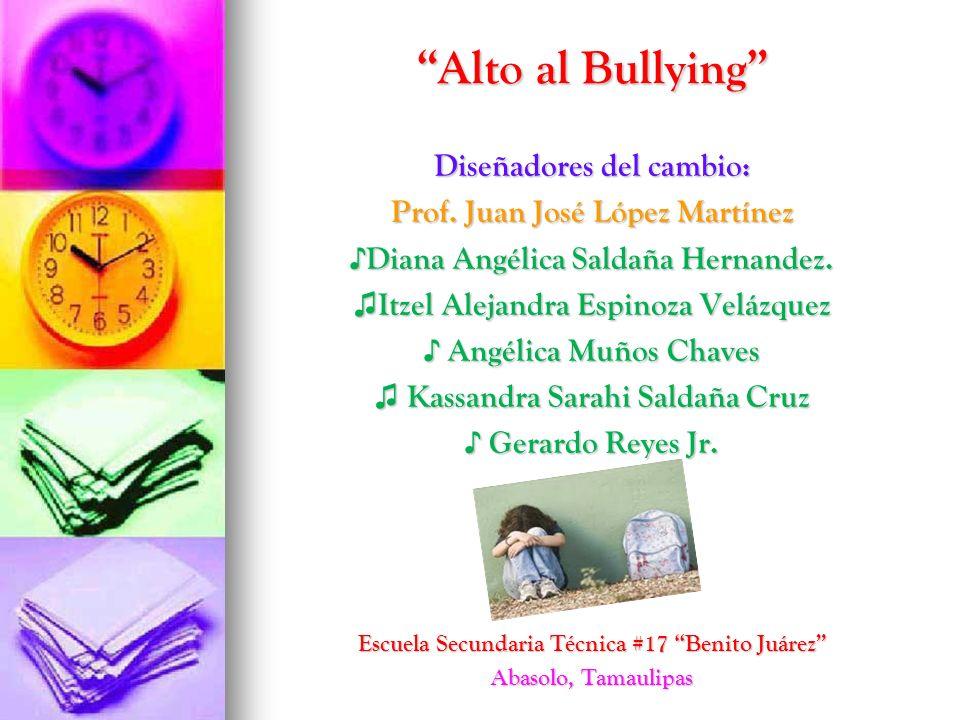 Alto al Bullying Diseñadores del cambio: