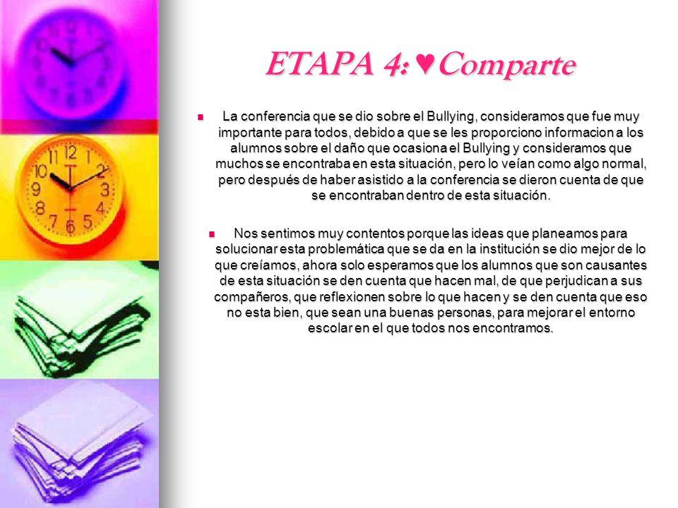 ETAPA 4: ♥Comparte