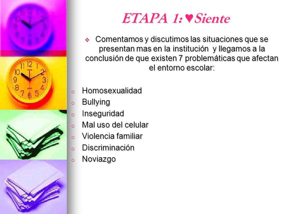 ETAPA 1: ♥Siente