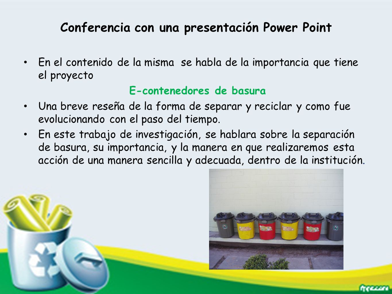 Conferencia con una presentación Power Point