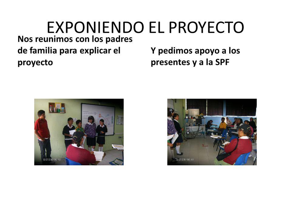 EXPONIENDO EL PROYECTO