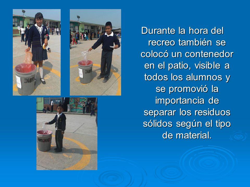 Durante la hora del recreo también se colocó un contenedor en el patio, visible a todos los alumnos y se promovió la importancia de separar los residuos sólidos según el tipo de material.