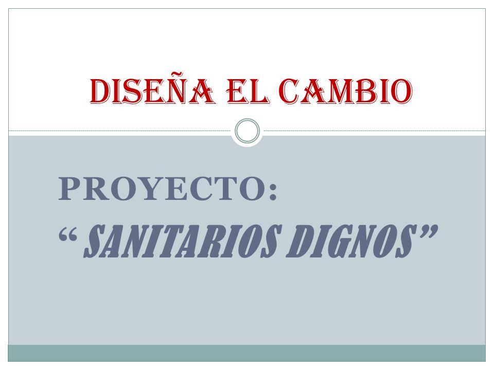 Proyecto: SANITARIOS DIGNOS