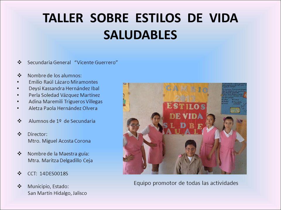 TALLER SOBRE ESTILOS DE VIDA SALUDABLES