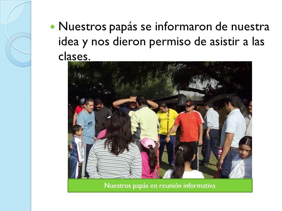 Nuestros papás en reunión informativa