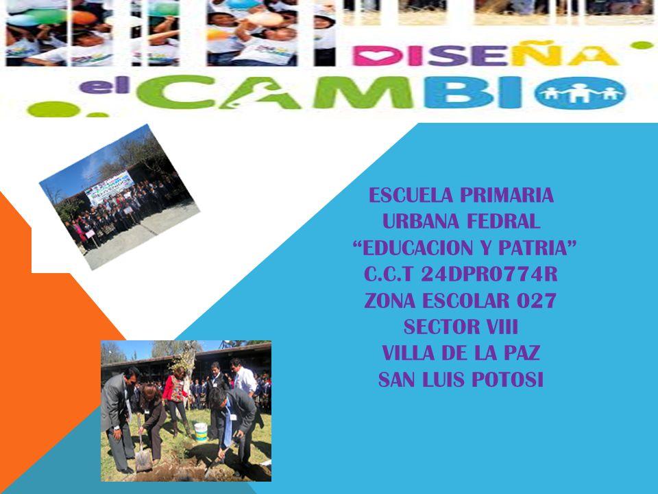 ESCUELA PRIMARIA URBANA FEDRAL EDUCACION Y PATRIA C. C