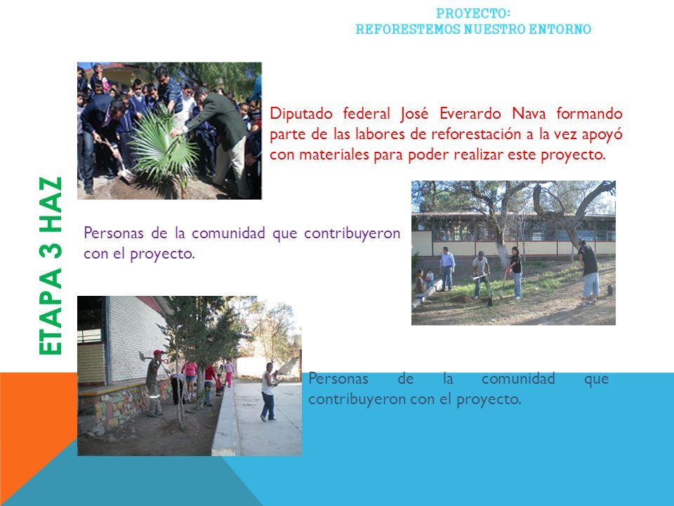 Diputado federal José Everardo Nava formando parte de las labores de reforestación a la vez apoyó con materiales para poder realizar este proyecto.