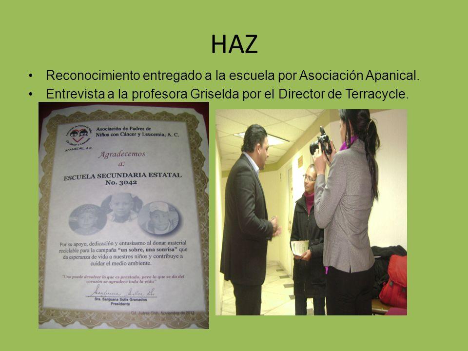 HAZ Reconocimiento entregado a la escuela por Asociación Apanical.