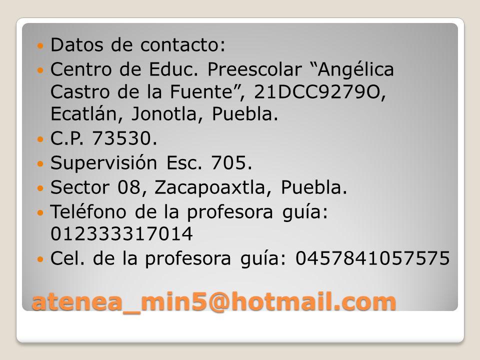 atenea_min5@hotmail.com Datos de contacto: