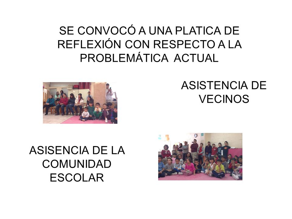 ASISENCIA DE LA COMUNIDAD ESCOLAR