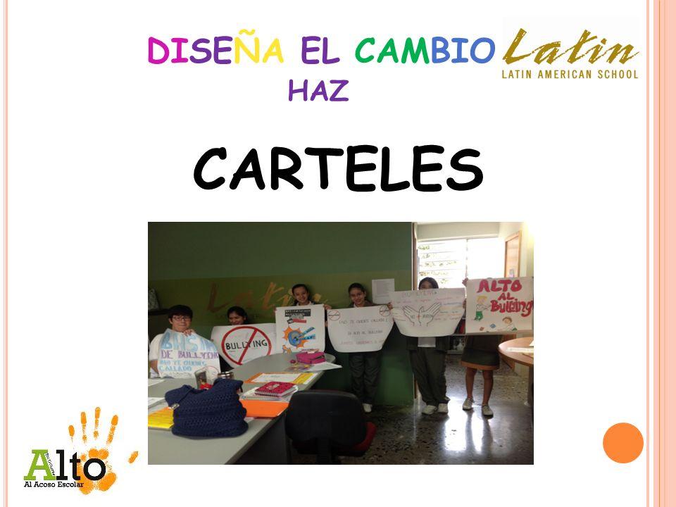DISEÑA EL CAMBIO HAZ CARTELES