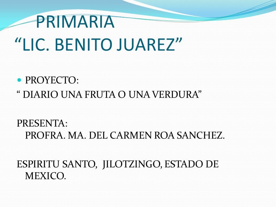 PRIMARIA LIC. BENITO JUAREZ