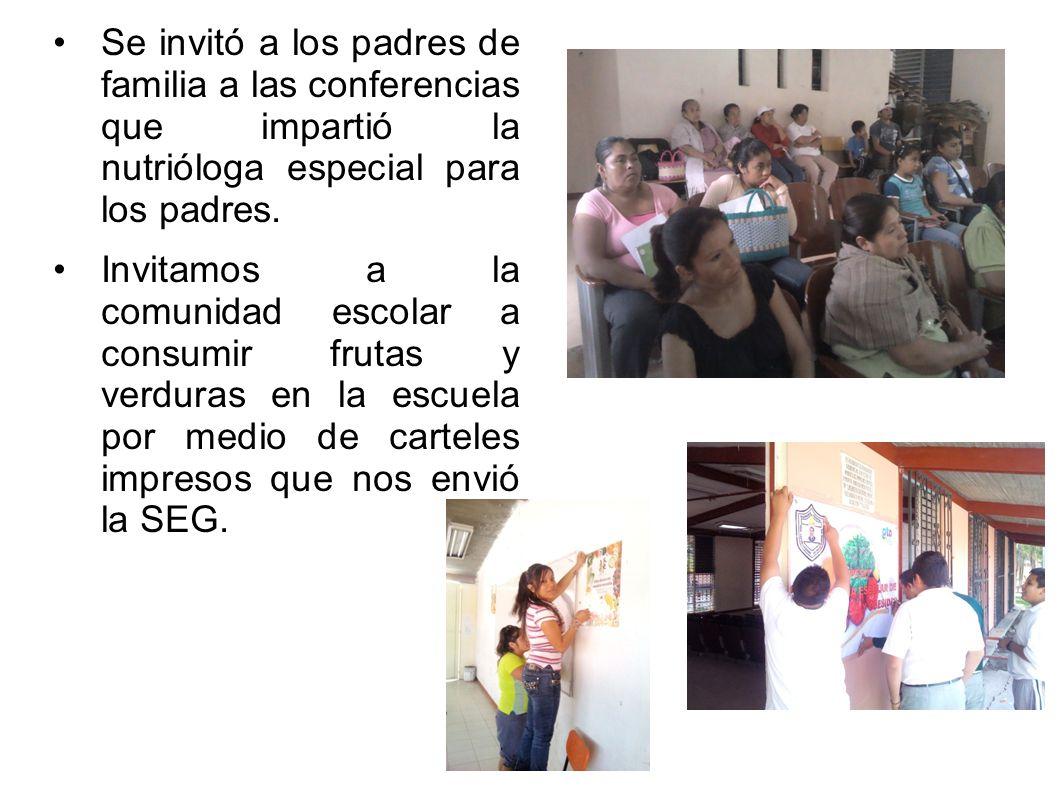 Se invitó a los padres de familia a las conferencias que impartió la nutrióloga especial para los padres.