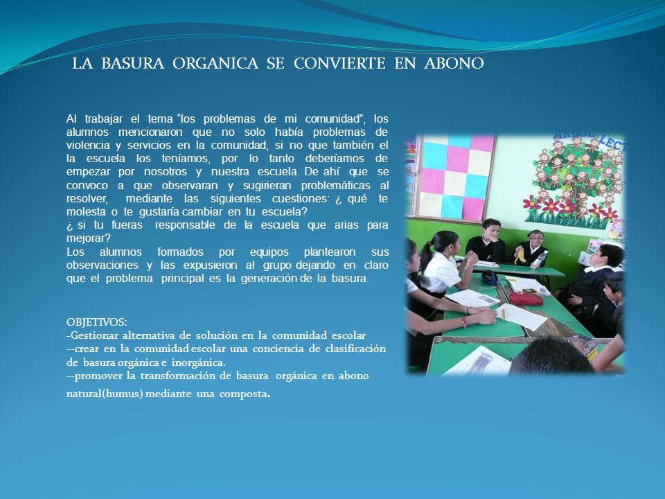 LA BASURA ORGANICA SE CONVIERTE EN ABONO