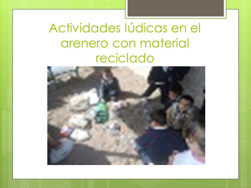 Actividades lúdicas en el arenero con material reciclado
