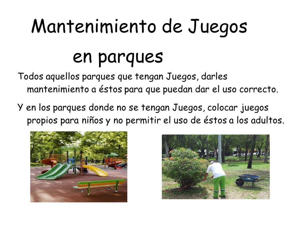 Mantenimiento de Juegos en parques