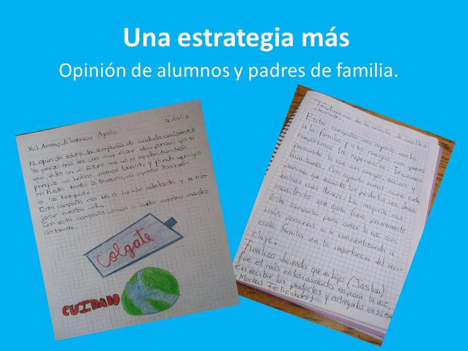 Opinión de alumnos y padres de familia.