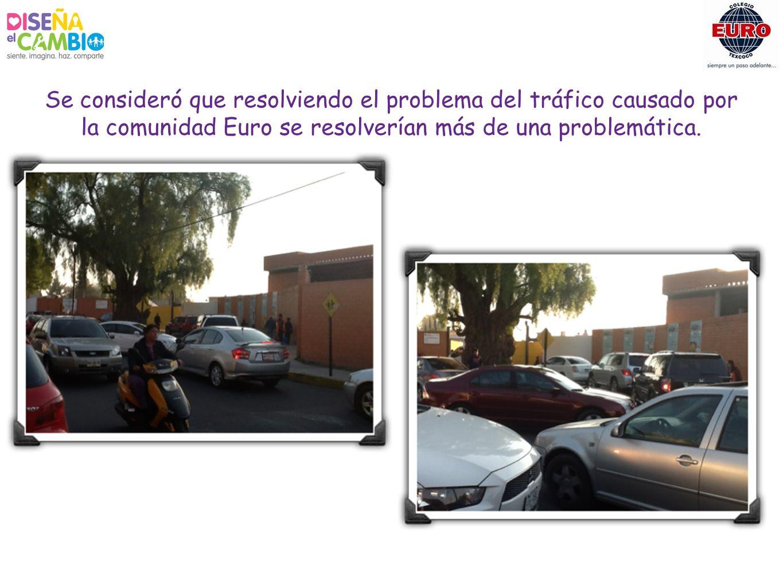Se consideró que resolviendo el problema del tráfico causado por la comunidad Euro se resolverían más de una problemática.