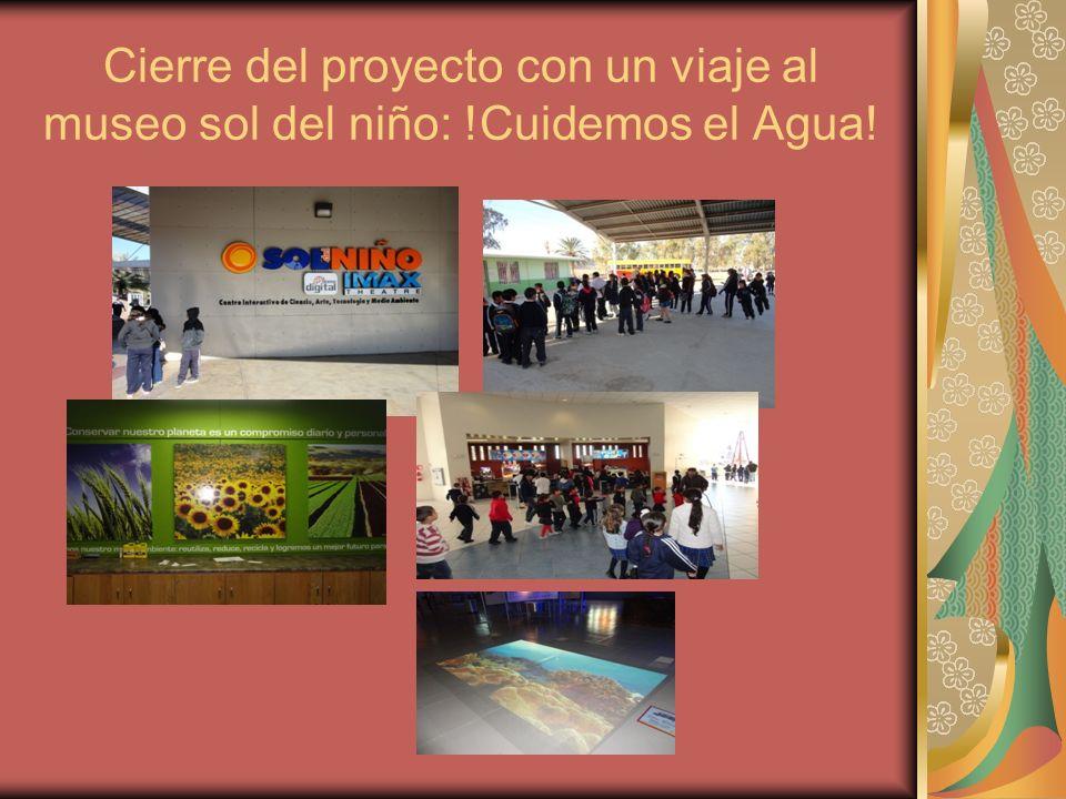 Cierre del proyecto con un viaje al museo sol del niño: