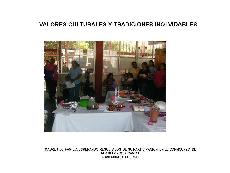 VALORES CULTURALES Y TRADICIONES INOLVIDABLES