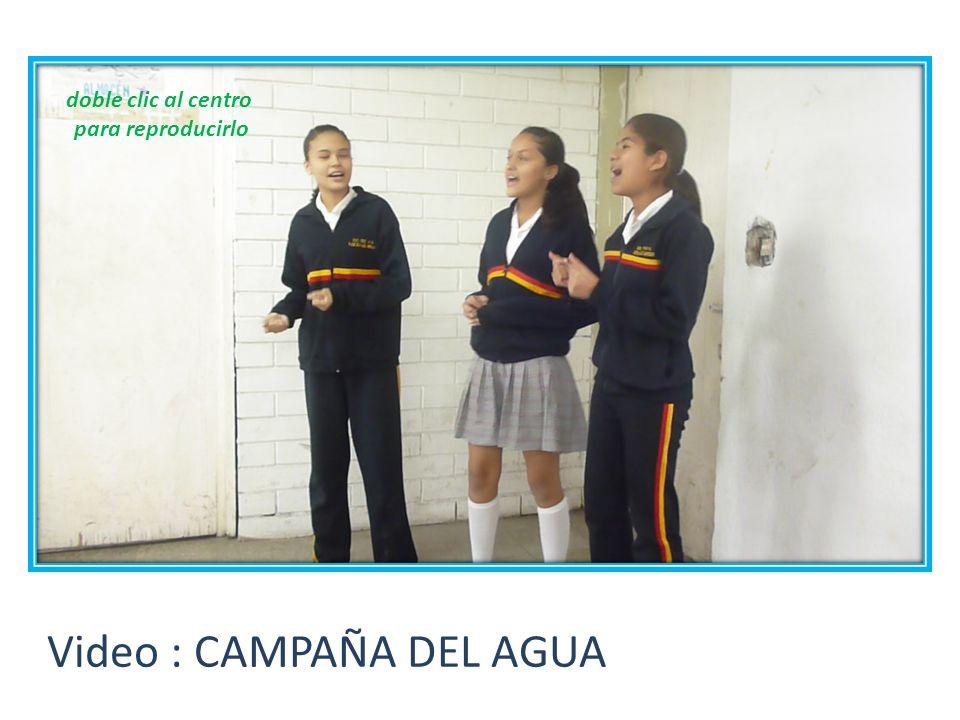 Video : CAMPAÑA DEL AGUA