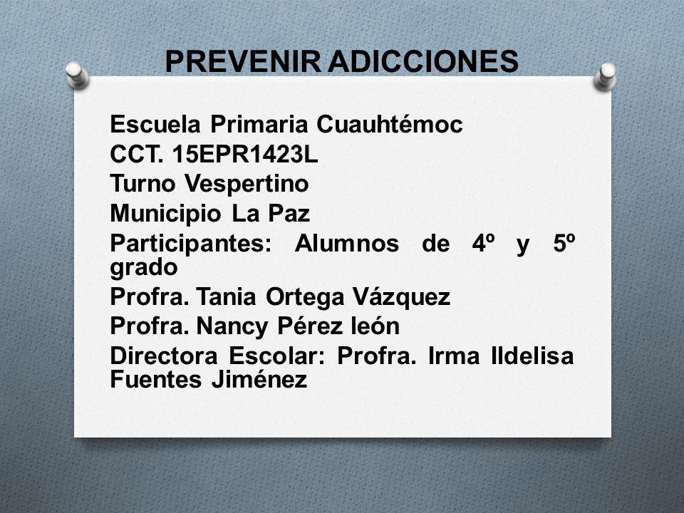 prevenir adicciones escuela primaria cuauht moc cct