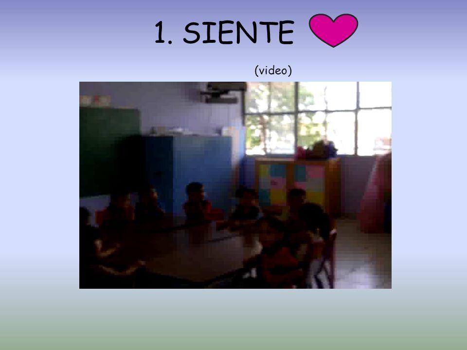 1. SIENTE (video)
