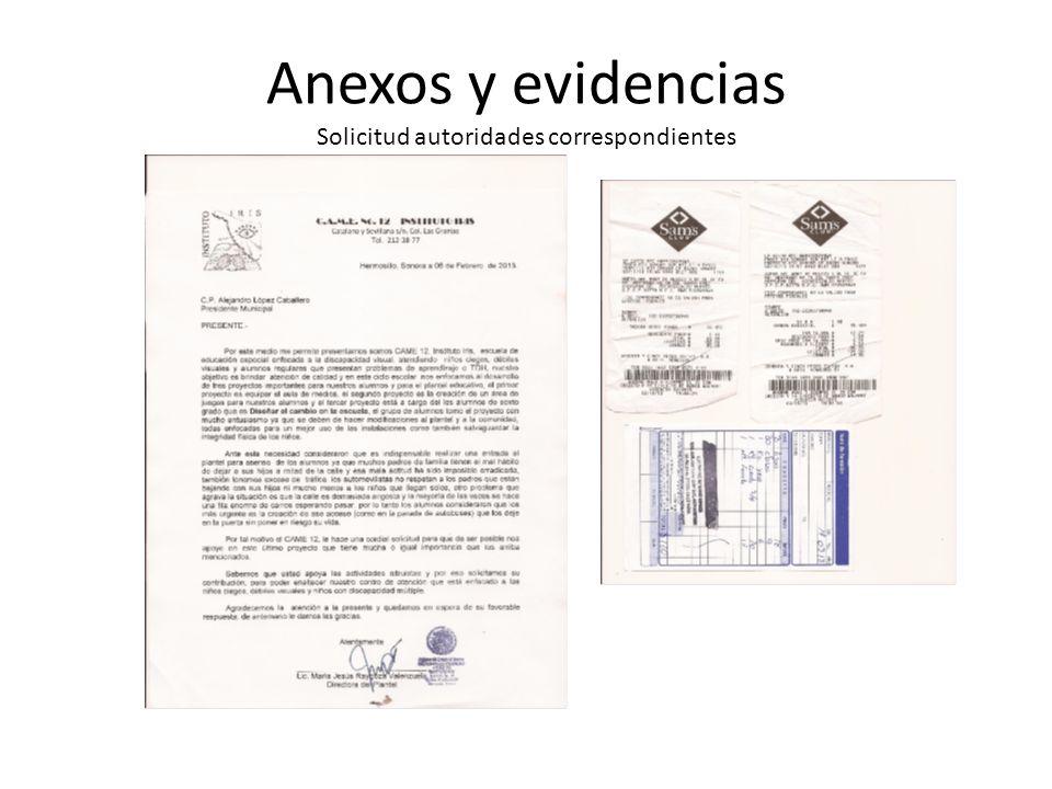Anexos y evidencias Solicitud autoridades correspondientes