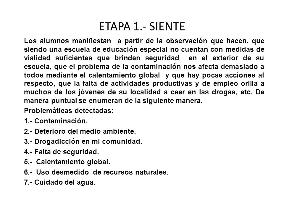 ETAPA 1.- SIENTE