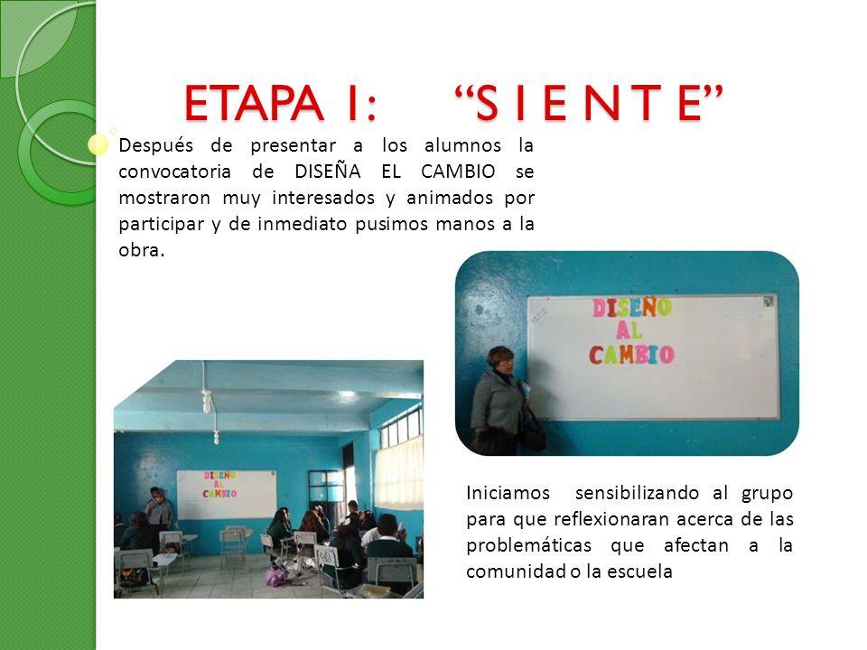 ETAPA 1: S I E N T E