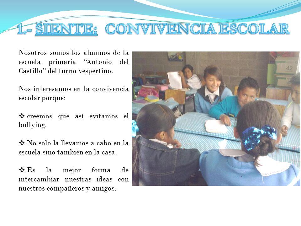 1.- SIENTE: CONVIVENCIA ESCOLAR