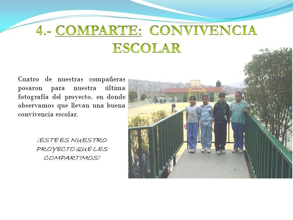 4.- COMPARTE: CONVIVENCIA ESCOLAR