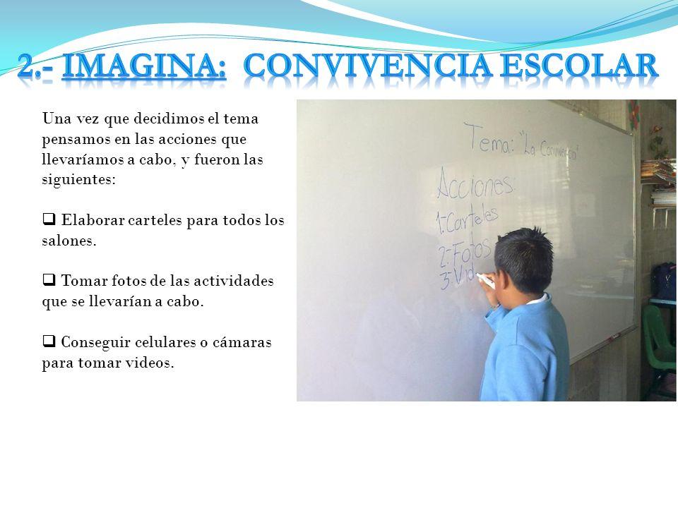 2.- IMAGINA: CONVIVENCIA ESCOLAR