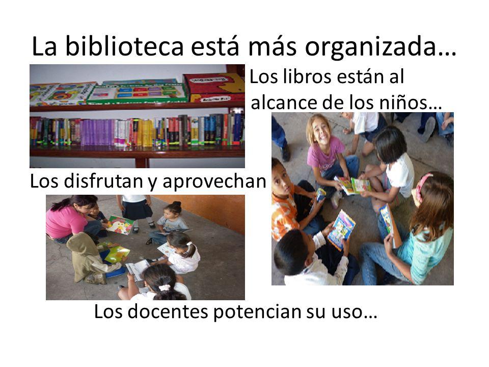 La biblioteca está más organizada…