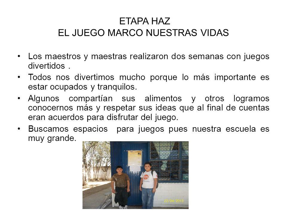 ETAPA HAZ EL JUEGO MARCO NUESTRAS VIDAS