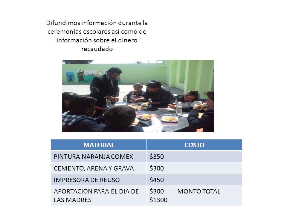 Difundimos información durante la ceremonias escolares así como de información sobre el dinero recaudado