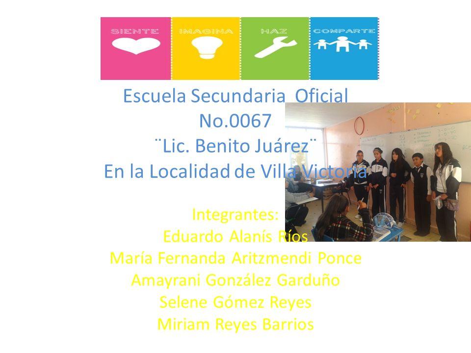 Escuela Secundaria Oficial No. 0067 ¨Lic