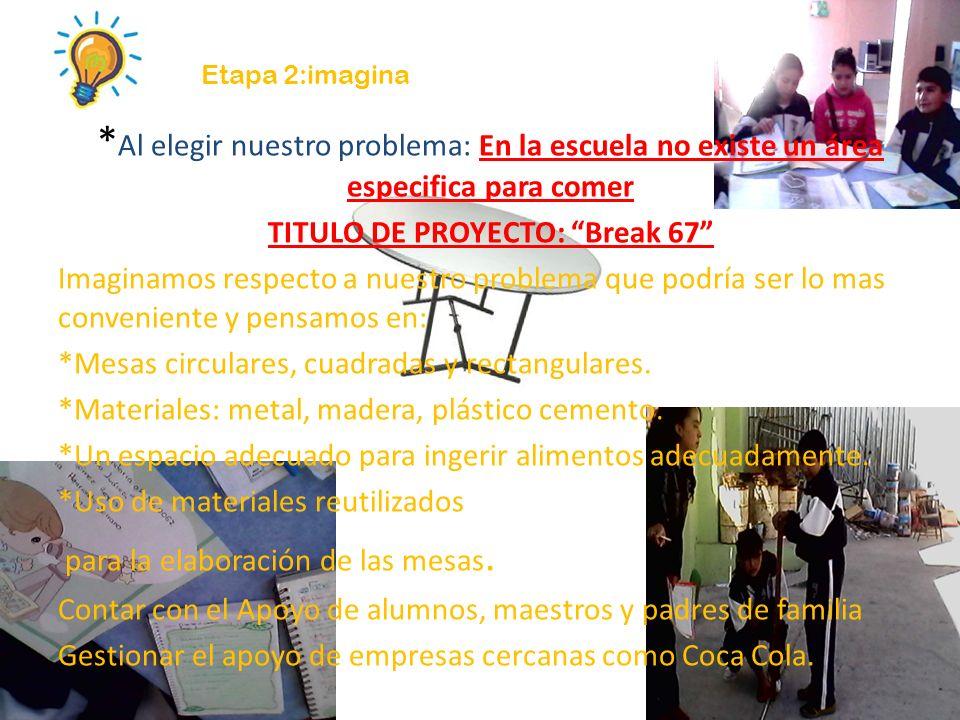 TITULO DE PROYECTO: Break 67