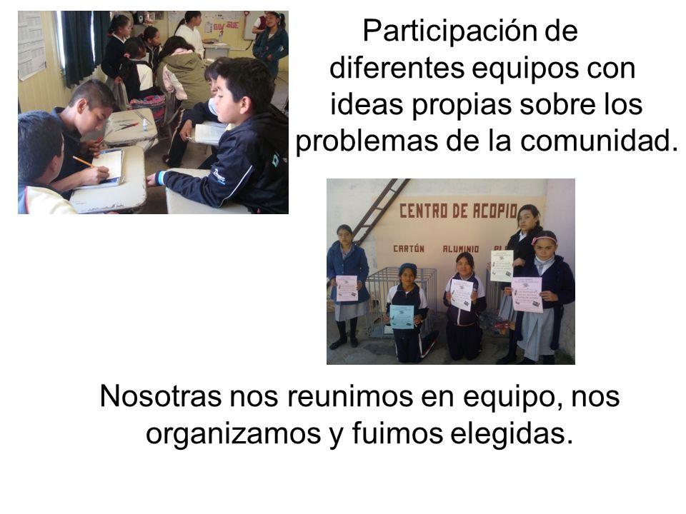 Participación de diferentes equipos con ideas propias sobre los problemas de la comunidad.