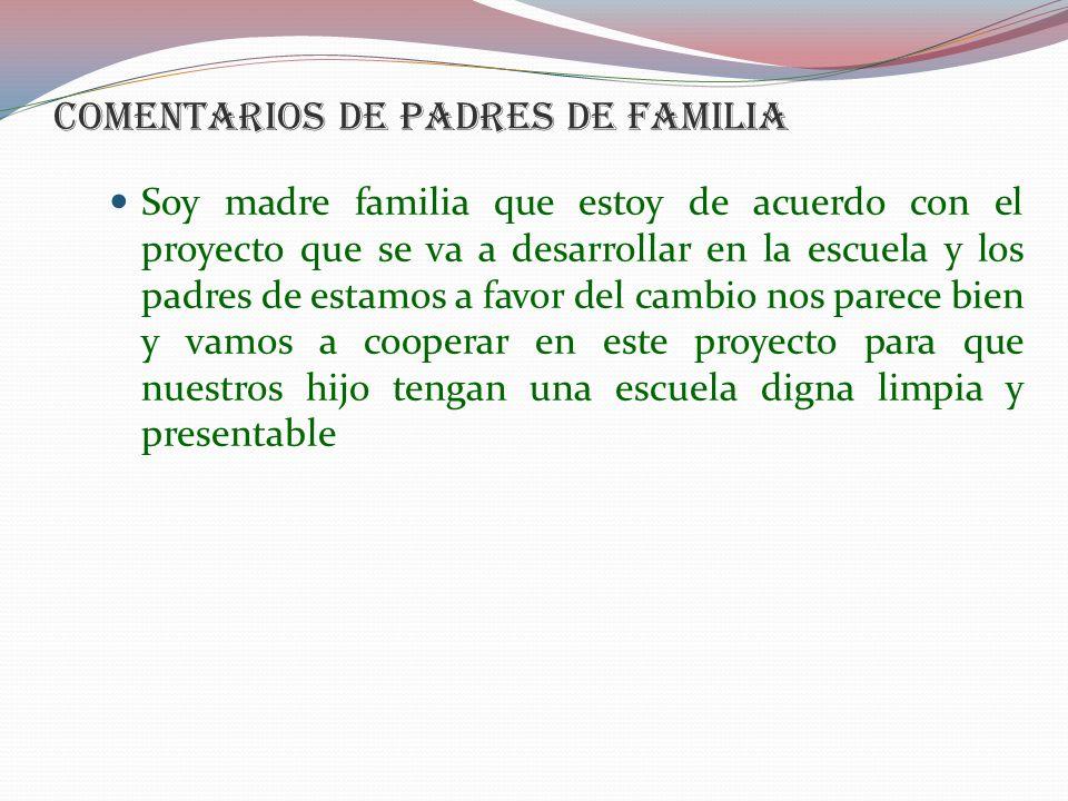 COMENTARIOS DE PADRES DE FAMILIA