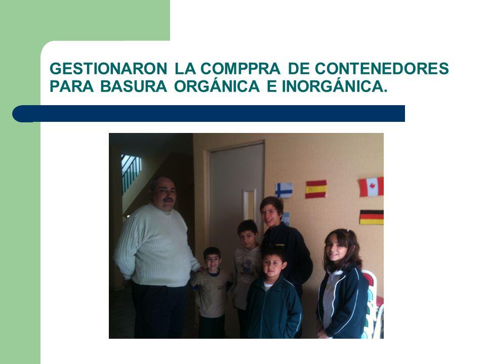 GESTIONARON LA COMPPRA DE CONTENEDORES PARA BASURA ORGÁNICA E INORGÁNICA.