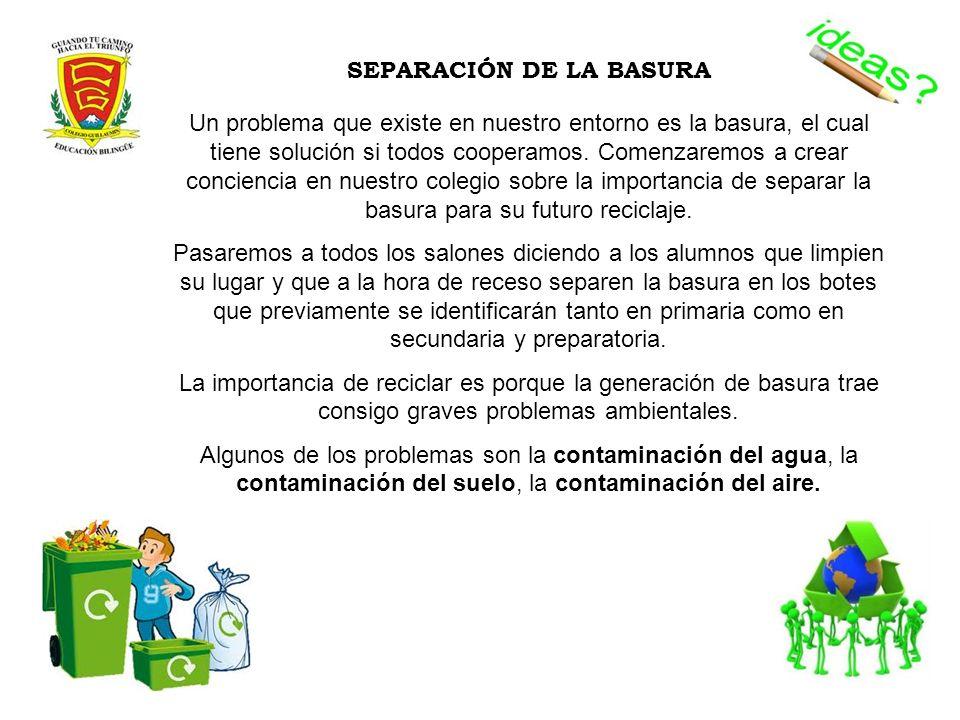 SEPARACIÓN DE LA BASURA