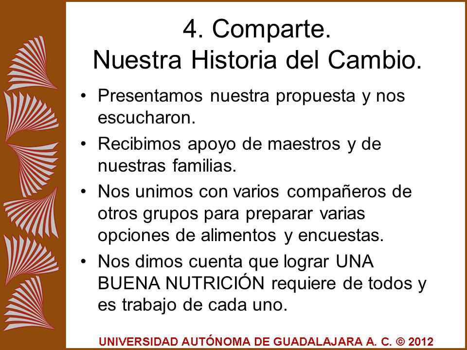 4. Comparte. Nuestra Historia del Cambio.