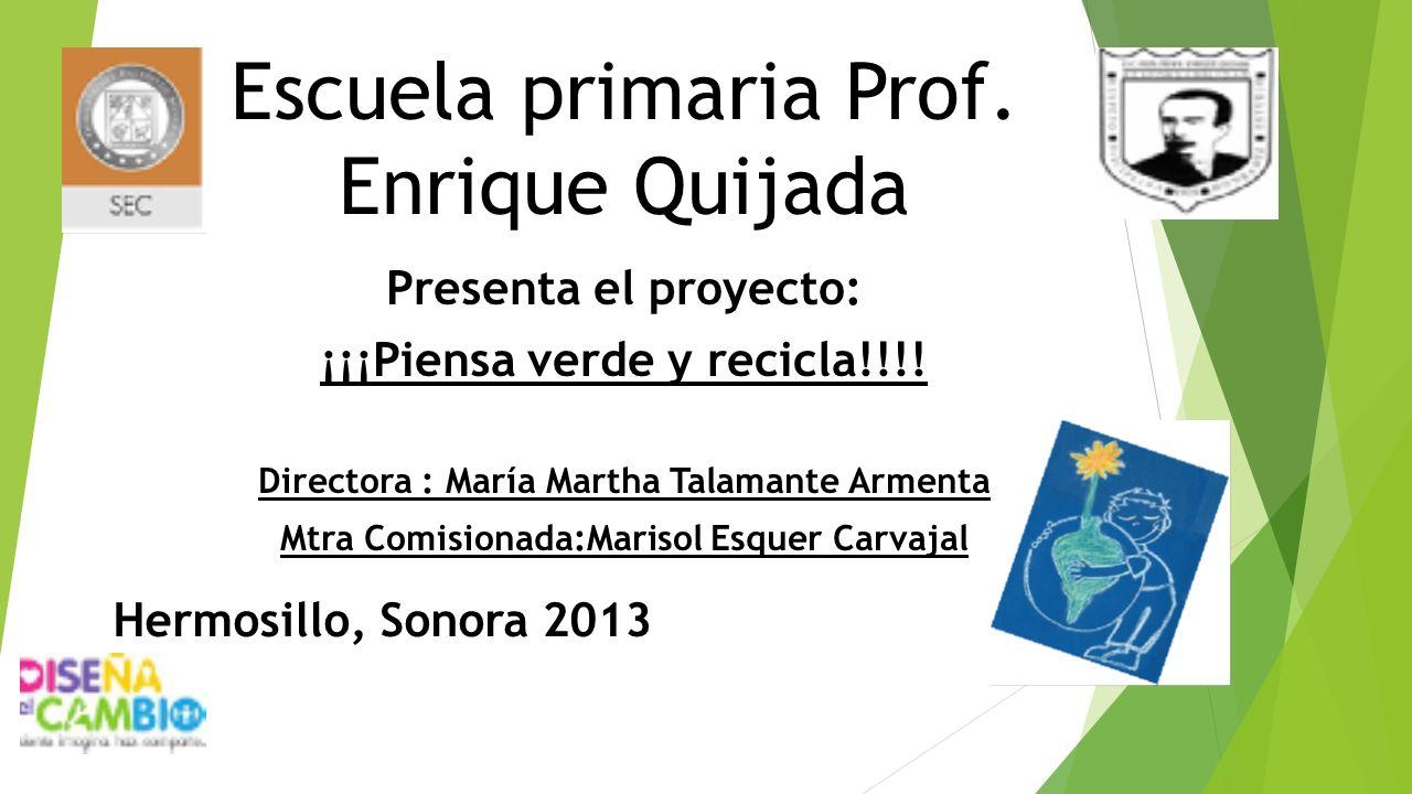 Escuela primaria Prof. Enrique Quijada