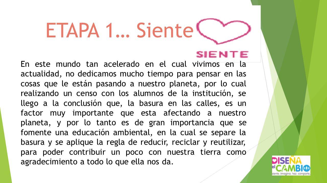 ETAPA 1… Siente