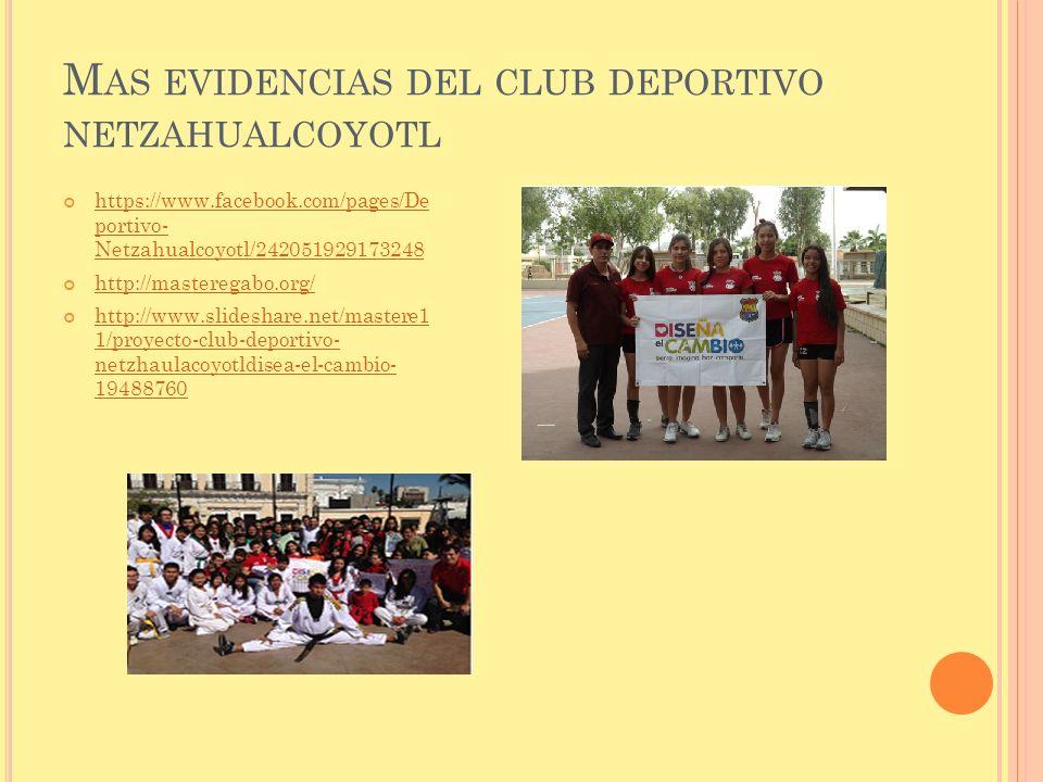 Mas evidencias del club deportivo netzahualcoyotl