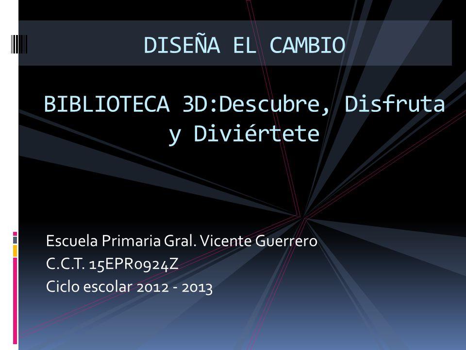 DISEÑA EL CAMBIO BIBLIOTECA 3D:Descubre, Disfruta y Diviértete