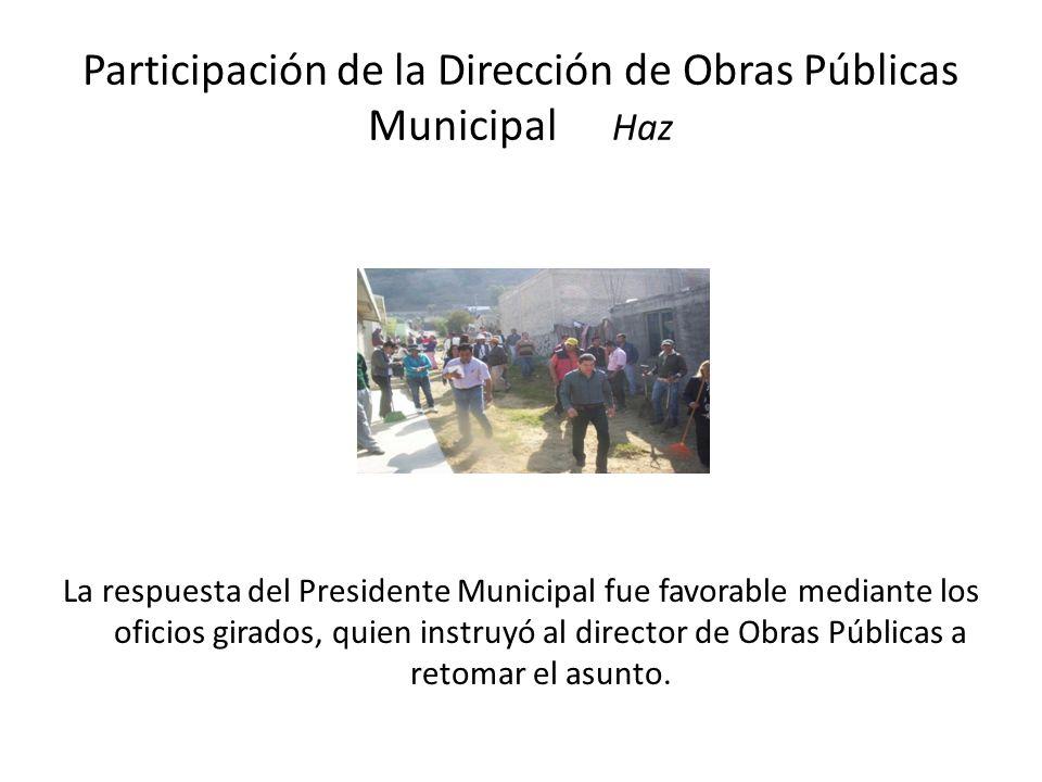 Participación de la Dirección de Obras Públicas Municipal Haz