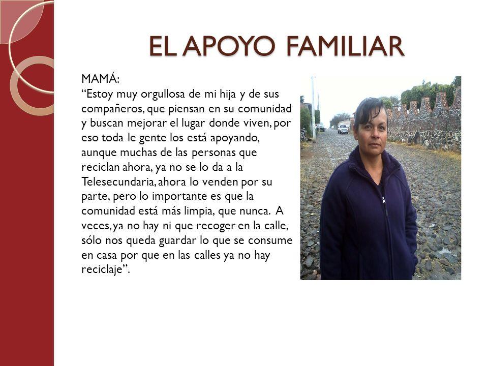 EL APOYO FAMILIAR MAMÁ: